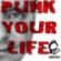 PUNK YOUR LIFE Downlaod