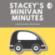 Stacey's Minivan Minutes