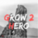 Grow2Hero Downlaod