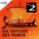 Die Odyssee des Homer - Das Hörspiel