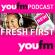 YOU FM Fresh First