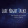 Late Night Talks Downlaod