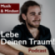 Lebe Deinen Traum! Podcast