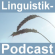 Der Linguistik-Podcast
