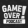 Game Over! Podcast Downlaod