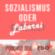 Sozialismus oder Laberei