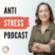 Der ANTI-STRESS-PODCAST für ambitionierte Macher