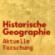 Historische Geographie - Aktuelle Forschung