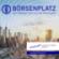 Börsenplatz – Der Podcast rund um die Finanzwelt