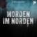 Morden im Norden - Ein Podimo True-Crime-Podcast