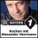 Clever kochen mit Alexander Herrmann - Bayern 1