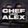 Chef und Alex Podcast Download