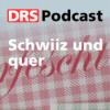 Schwiiz und quer Podcast Download