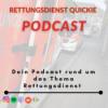 RETTUNGSDIENST QUICKIE  Podcast Download