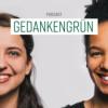Gedankengrün Podcast