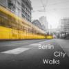 Berlin City Walks Podcast Download