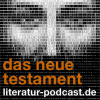 Die Bibel - Das neue Testament Podcast Download