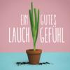 Ein Gutes Lauchgefühl