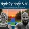 Agility aufs Ohr