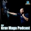 Krav Maga Podcast - Selbstverteidigung, Training & Co Download