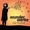 Wunderwerke – Der Podcast Download