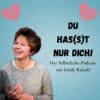 Du has(s)t nur Dich! - Der Selbstliebe-Podcast