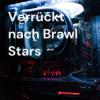 Verrückt nach Brawl Stars