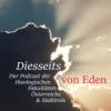Diesseits von Eden - Gespräche über Gott & die Welt