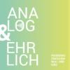 Analog & Ehrlich