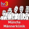 hr3 Mathias Münchs Männerklinik Podcast Download