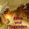 Ethik, Tugenden und Persönlichkeit