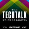 IDG TechTalk | Voice of Digital