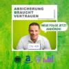 Absicherung Braucht Vertrauen - Dein Versicherungspodcast von ABV MAKLER