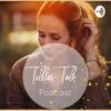 Tillies Talk - Für alle Mamis und die, die es werden