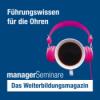 managerSeminare - Das Weiterbildungsmagazin Podcast Download