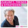 Zukunft, Trends und Strategien