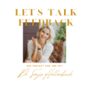 Let's Talk Feedback!