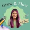 Grow & Flow