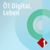 Ö1 Digital Leben Podcast Download