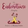 Das Endometriose-Projekt