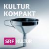 Kultur kompakt Podcast Download
