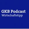 GKB-Wirtschaftstipp Podcast Download