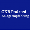 GKB-Anlageempfehlung Podcast Download