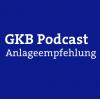 GKB-Anlageempfehlung Podcast Download