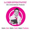 1x1 der Effektivität für Unternehmer