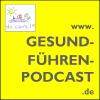 Gesund-Fuehren-Podcast Podcast Download