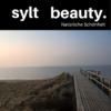 Syltbeauty - Natürliche Schönheit - Der Podcast von der Insel
