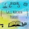 Galli Märchen Podcast - Hörspiele