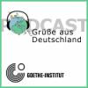 PODCAST – Grüße aus Deutschland
