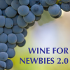 Wine for Newbies 2.0 Podcast Download
